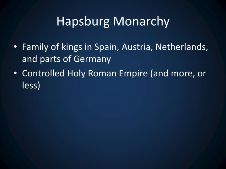 Hapsburg Monarchy
