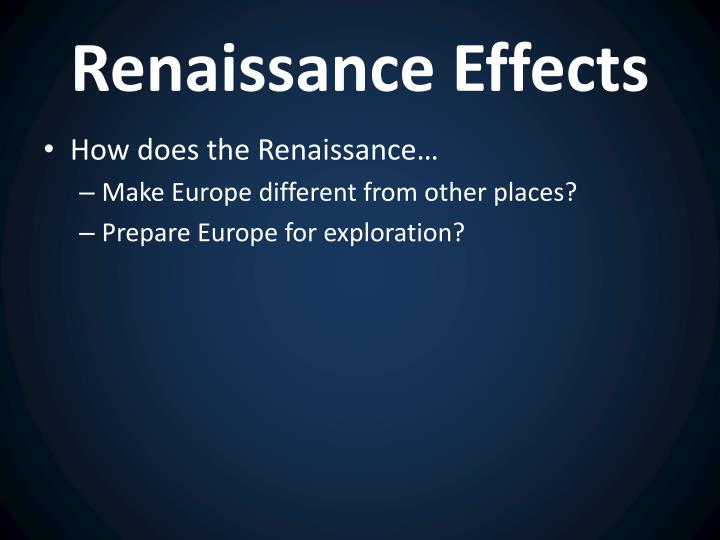 Renaissance Effects