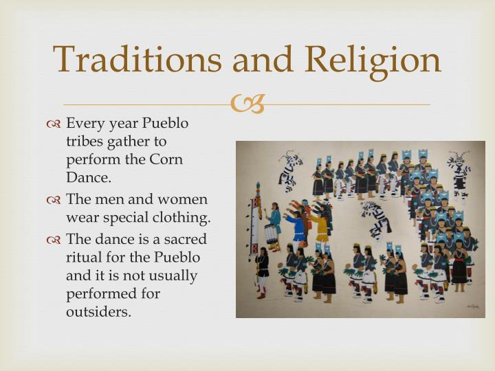 Traditions and Religion