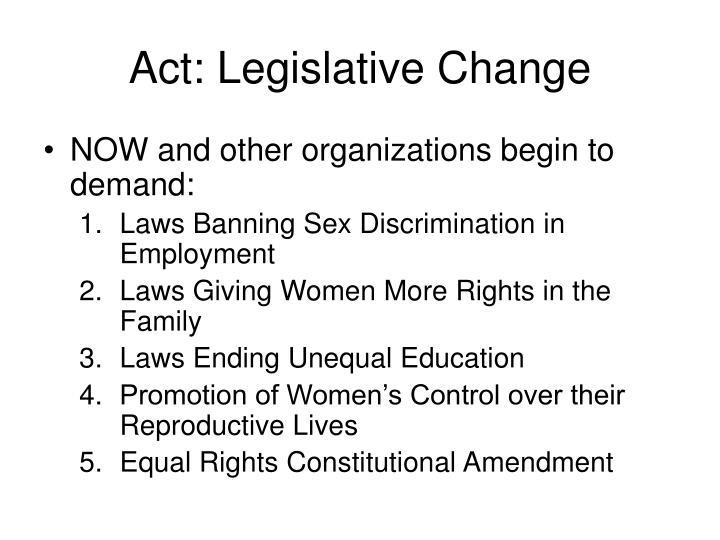 Act: Legislative Change
