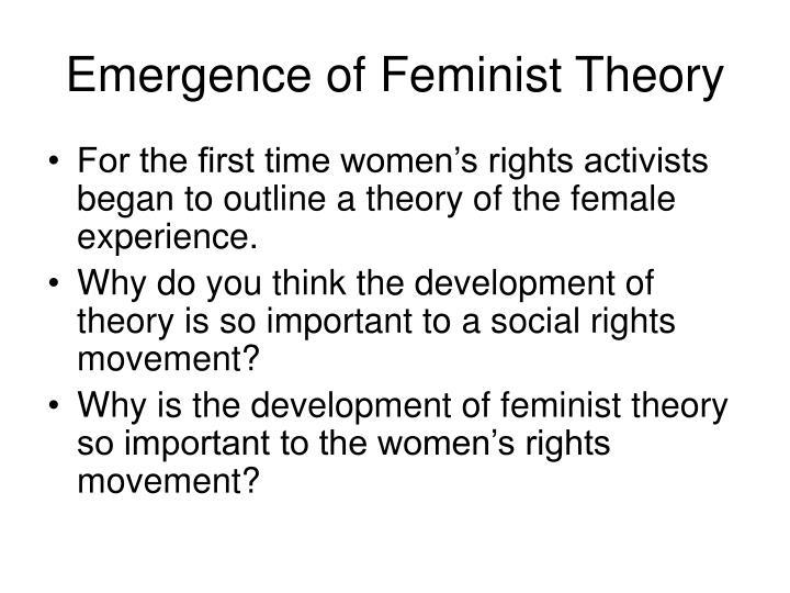 Emergence of Feminist Theory