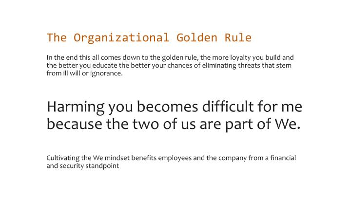 The Organizational Golden Rule