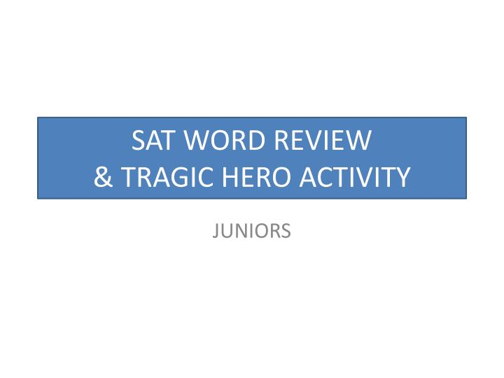 Sat word review tragic hero activity