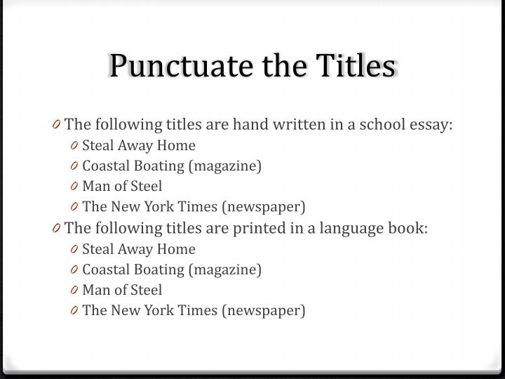 Punctuate the Titles