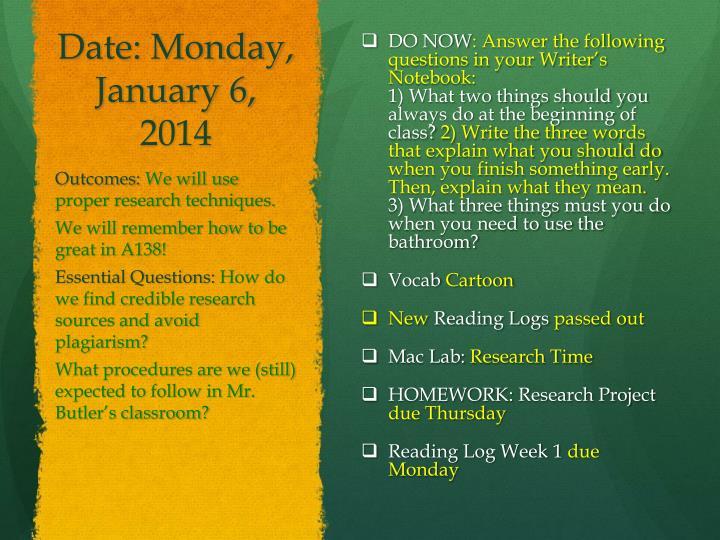 Date: Monday, January 6, 2014