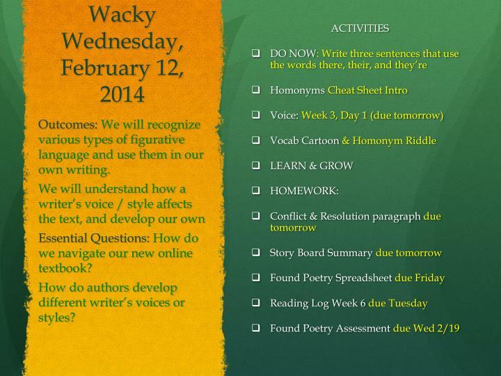 Wacky Wednesday, February 12,