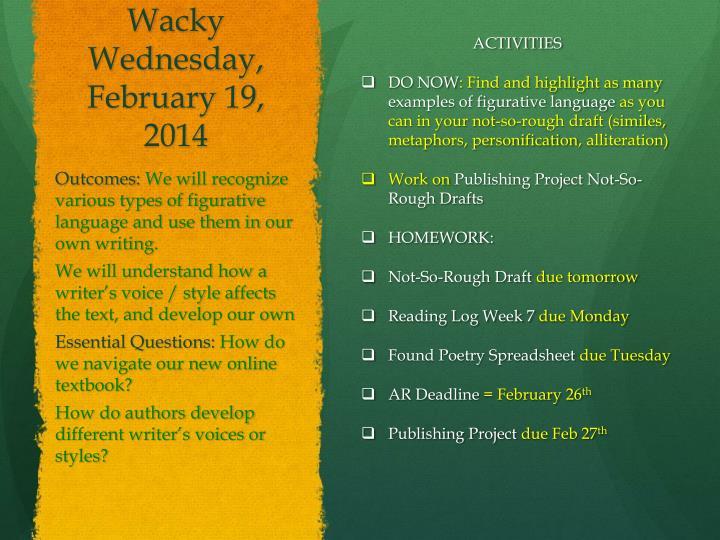 Wacky Wednesday, February 19,