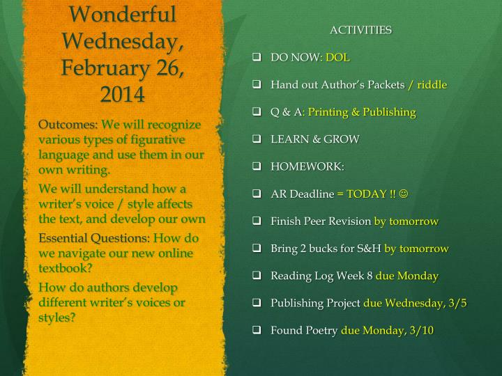 Wonderful Wednesday, February 26,