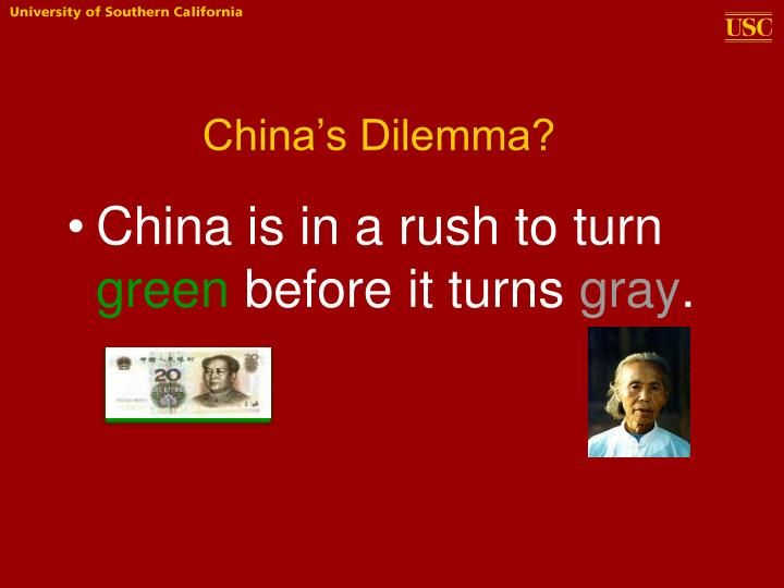 China's Dilemma?