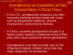 grandparents as caretakers of their grandchildren in rural china