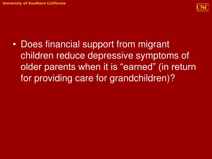 "Does financial support from migrant children reduce depressive symptoms of older parents when it is ""earned"" (in return for providing care for grandchildren)?"