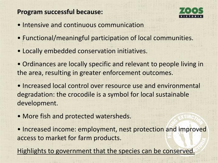 Program successful because: