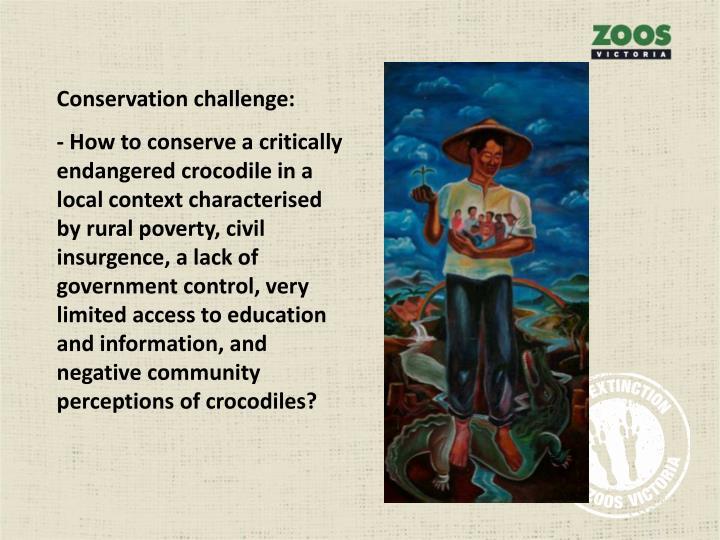 Conservation challenge: