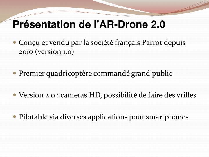 Présentation de l'AR-Drone 2.0