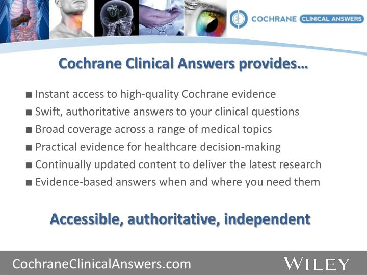 Cochrane Clinical Answers provides…