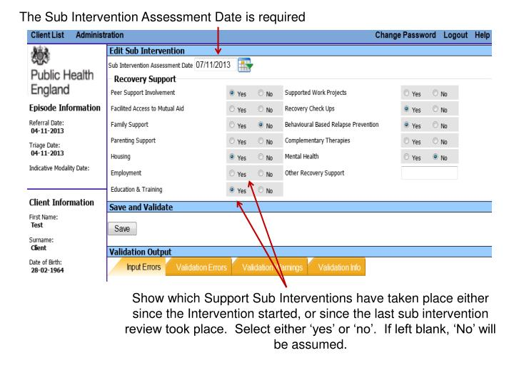 The Sub Intervention Assessment Date is required