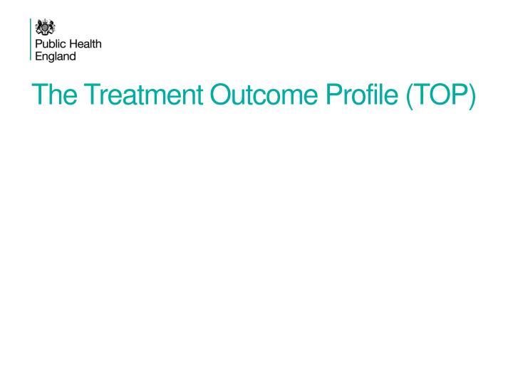 The Treatment Outcome Profile (TOP)