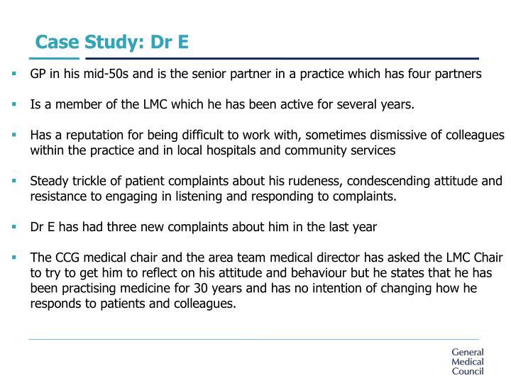 Case Study: Dr E