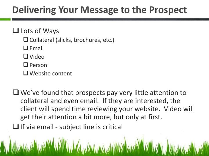 Delivering Your Message to the Prospect