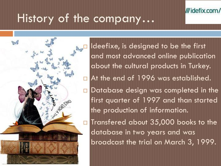 History of the company