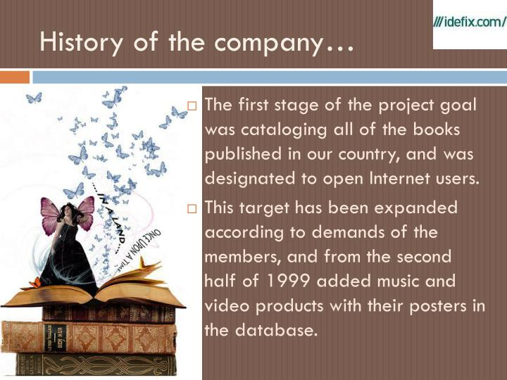 History of the company1