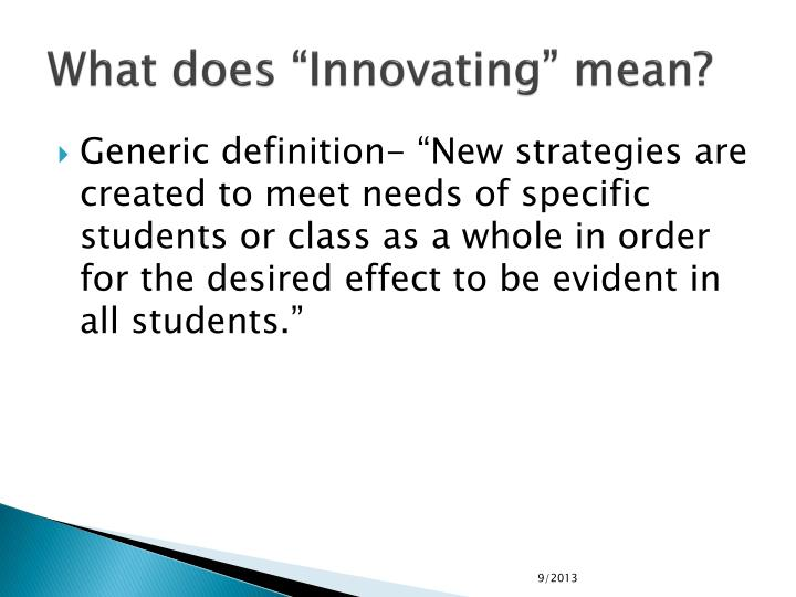 "What does ""Innovating"" mean?"