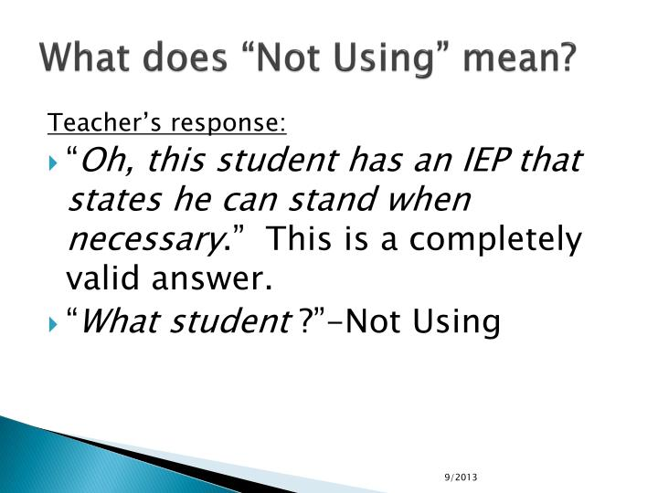 "What does ""Not Using"" mean?"