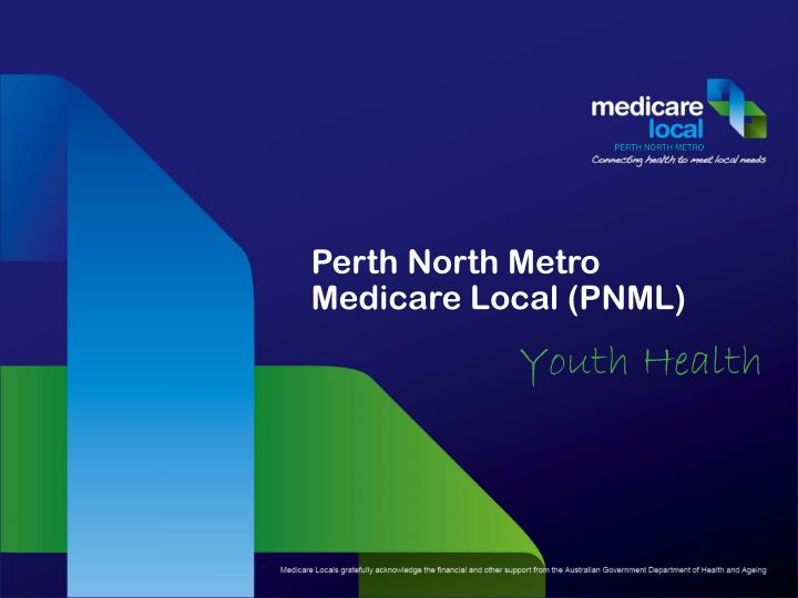 Perth north metro medicare local pnml