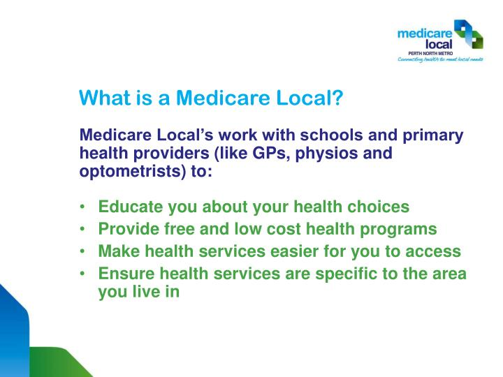 What is a medicare local