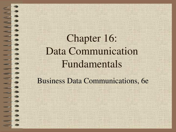 Chapter 16 data communication fundamentals
