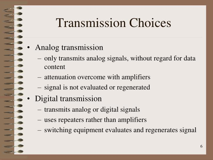 Transmission Choices