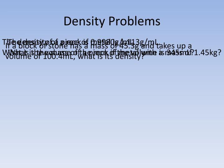 Density Problems