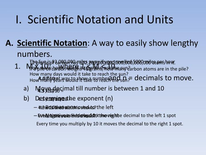 I.  Scientific Notation and Units