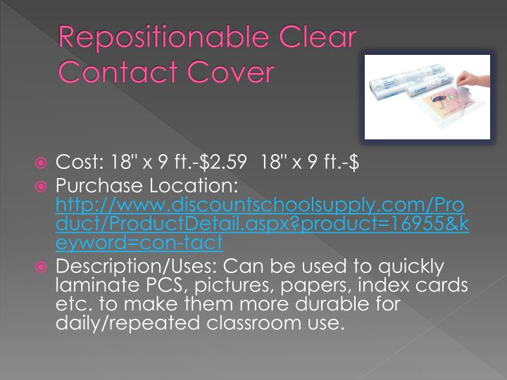 Repositionable Clear Contact Cover
