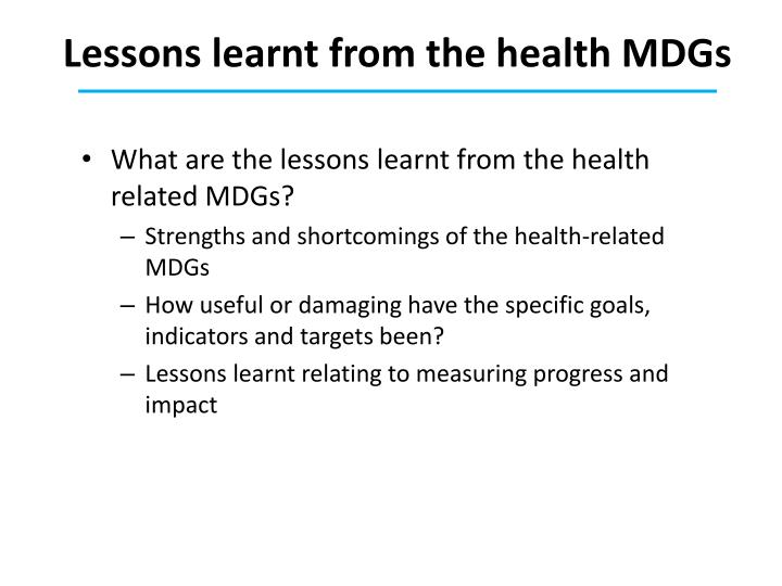 Lessons learnt from the health MDGs