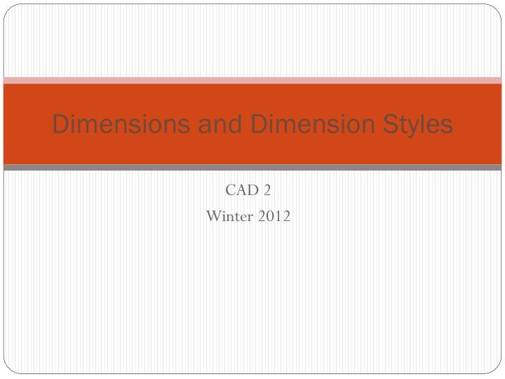 Dimensions and dimension styles