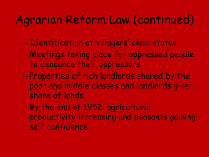 Agrarian Reform Law (continued)