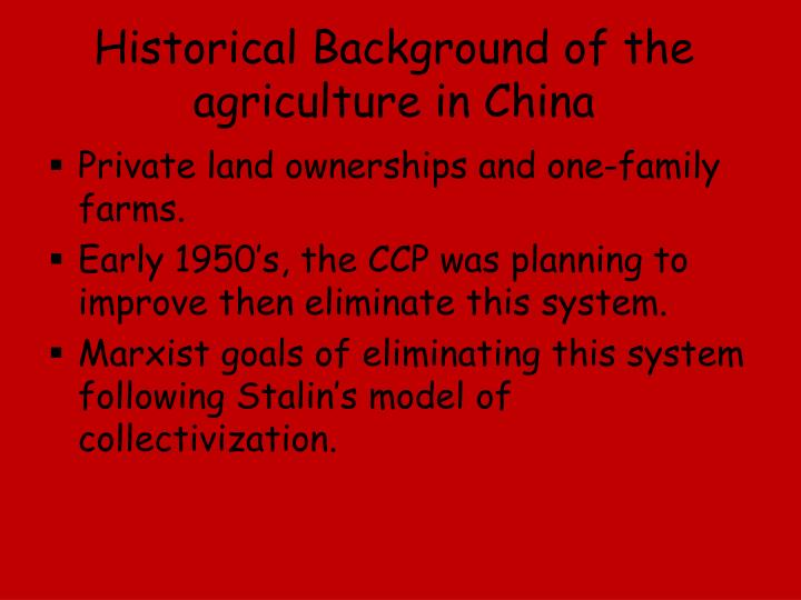 Historical background of the agriculture in china