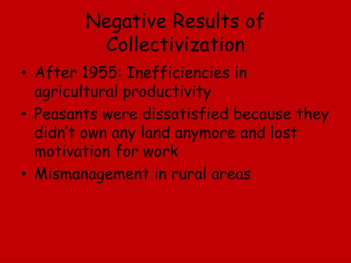 Negative Results of Collectivization