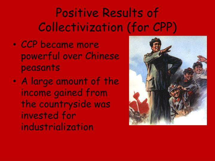 Positive Results of Collectivization (for CPP)