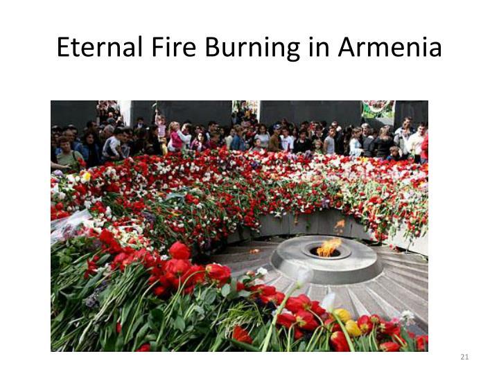 Eternal Fire Burning in Armenia