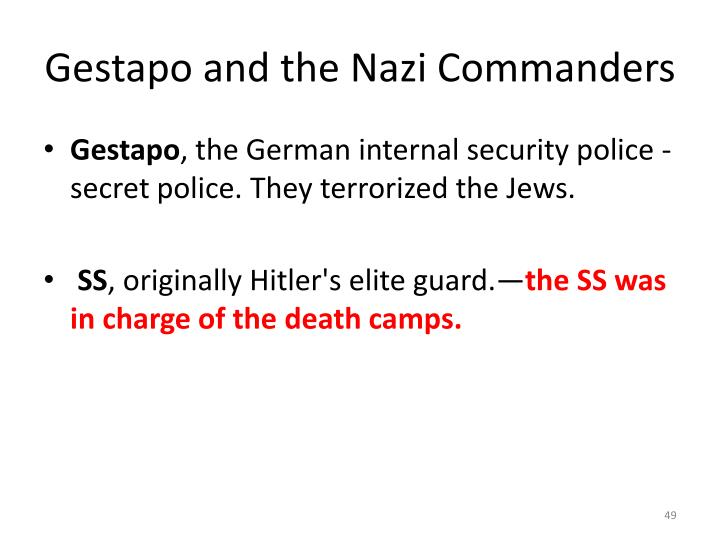 Gestapo and the Nazi Commanders