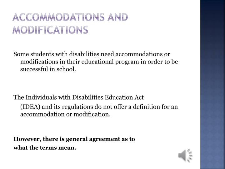 Accommodations and modifications1