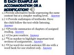 is each example an accommodation or a modification