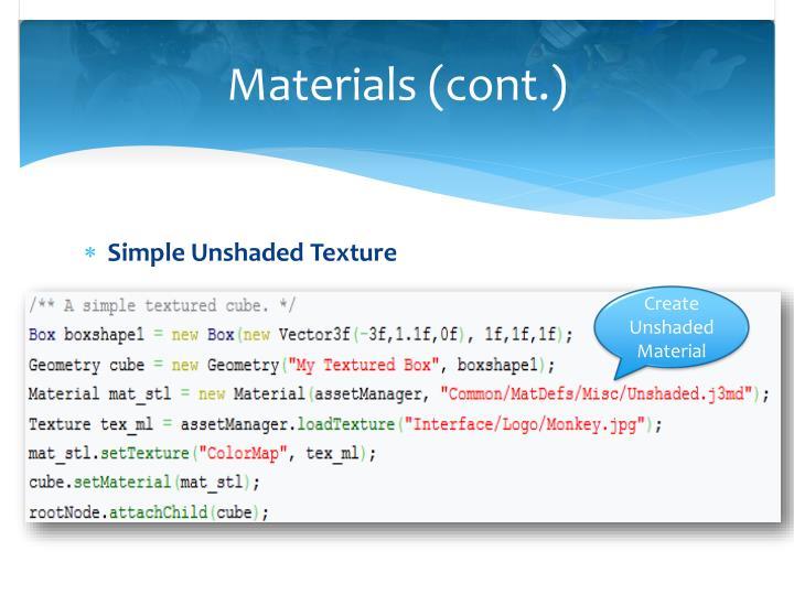 Materials (cont.)