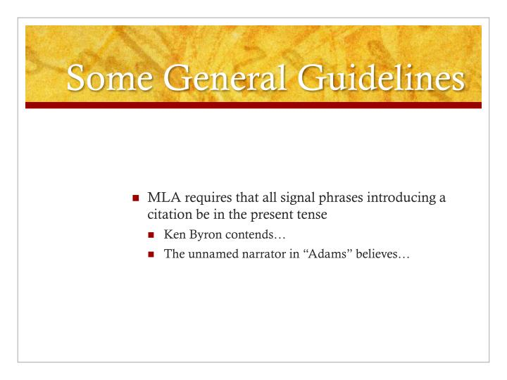 Some General Guidelines