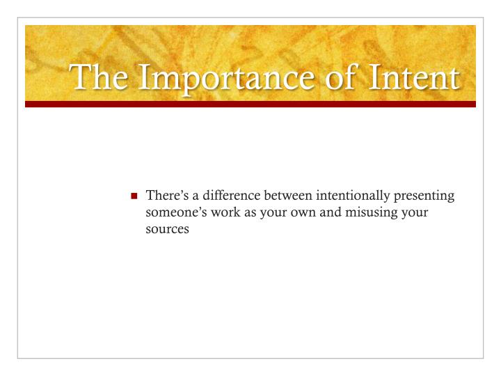 The importance of intent