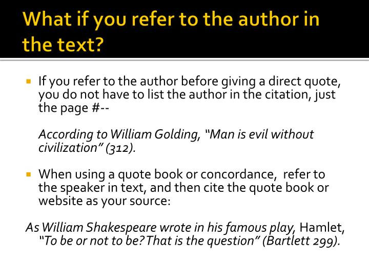 What if you refer to the author in the text?