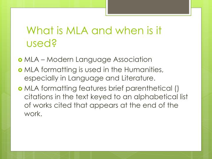 What is MLA and when is it used?