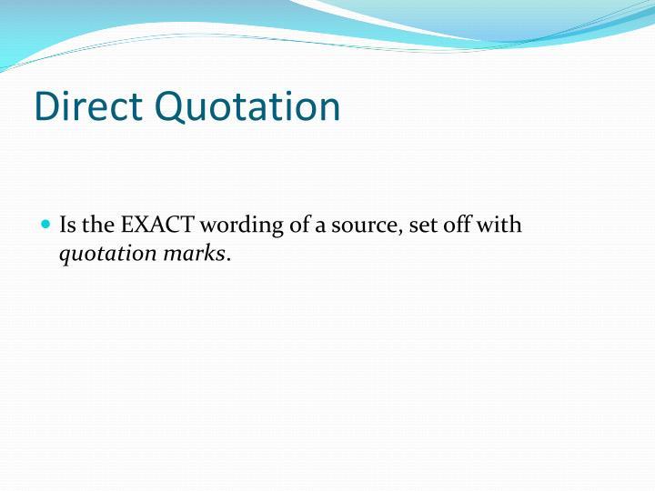 Direct Quotation